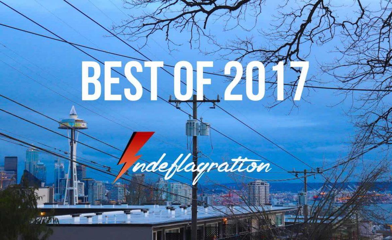 Top Indeflagration 2017 - Les meilleurs morceaux de l'année - Playlist